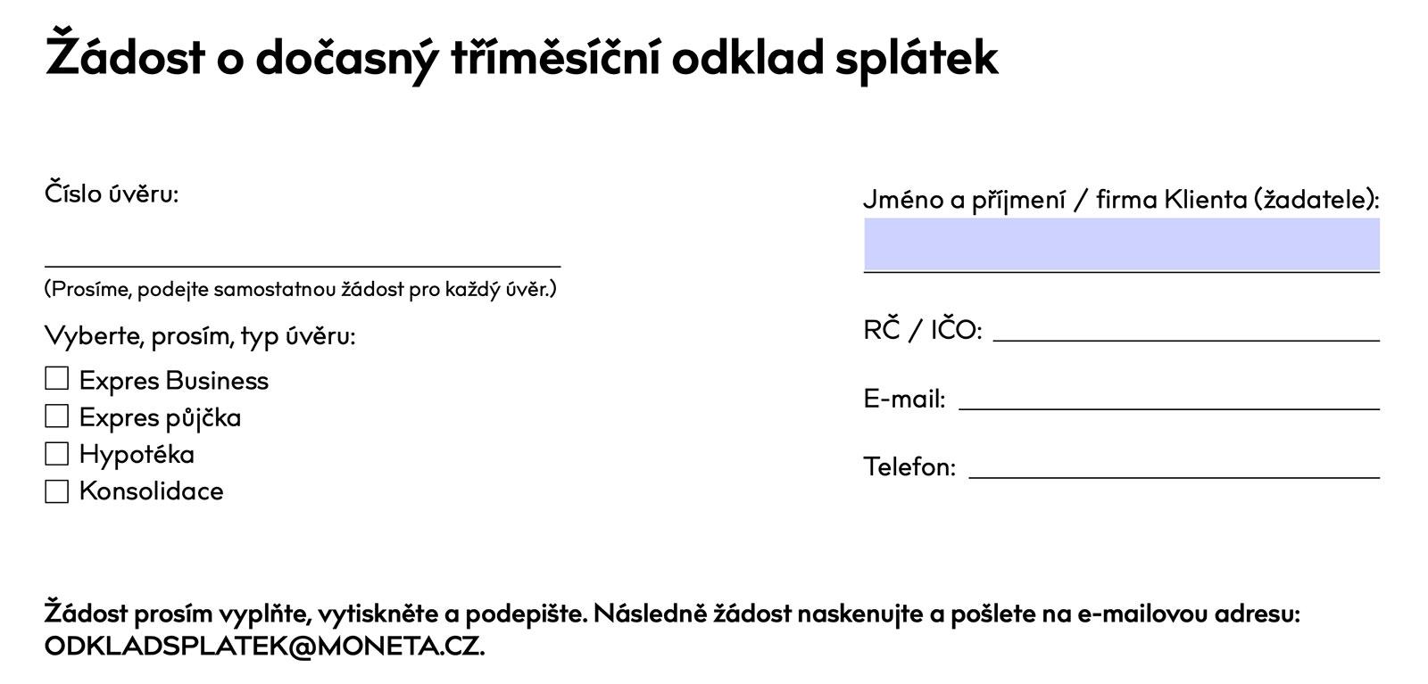 Formulář pro odklad splátek na www.moneta.cz